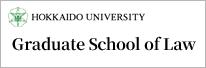 HOKKAIDO UNIVERCITY Graduate School of Law